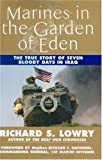 Lowry, Richard S.: Marines in the Garden of Eden: The Battle for an Nasiriyah