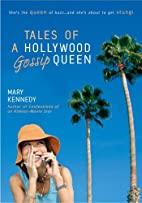 Tales of a Hollywood Gossip Queen by Mary…