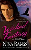 Bangs, Nina: Wicked Fantasy (A Paranormal Vampire Romance)