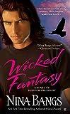 Bangs, Nina: Wicked Fantasy (A Paranormal Vampire Romance)