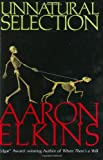 Elkins, Aaron: Unnatural Selection (Gideon Oliver Mysteries)