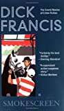Dick Francis: Smokescreen