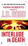 Robb, J. D.: Interlude in Death