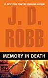 Robb, J. D.: Memory in Death
