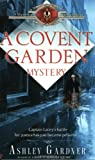 Gardner, Ashley: A Covent Garden Mystery