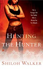 Hunting the Hunter by Shiloh Walker