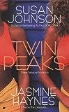 Johnson, Susan: Twin Peaks (Berkley Sensation)