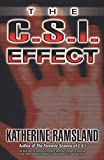 Ramsland, Katherine: The C.S.I. Effect