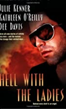 Hell with the Ladies by Julie Kenner