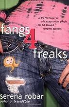 Fangs 4 Freaks by Serena Robar