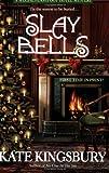 Kingsbury, Kate: Slay Bells (A Special Pennyfoot Hotel Myst)