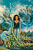 Kurland, Lynn: Star of the Morning: A Novel of the Nine Kingdoms