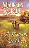 McKade, Maureen: A Reason to Live (Forrester Brothers)