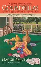Gourdfellas by Maggie Bruce