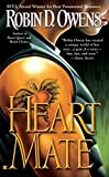 Owens, Robin D.: Heart Mate (Celta's HeartMates, Book 1)