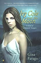 Ivy Cole and the Moon by Gina Farago