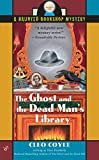 Kimberly, Alice: The Ghost And the Dead Man's Library