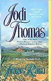 Thomas, Jodi: Texas Rain (A Whispering Mountain Novel)
