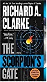 Clarke, Richard A.: The Scorpion's Gate