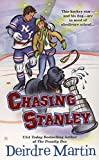 Martin, Deirdre: Chasing Stanley