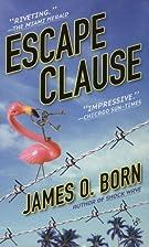 Escape Clause by James O. Born