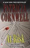 Cornwell, Patricia Daniels: At Risk