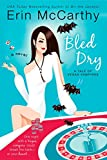 McCarthy, Erin: Bled Dry (Vegas Vampires, Book 3)