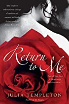 Return to Me by Julia Templeton