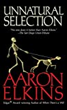 Elkins, Aaron: Unnatural Selection (A Gideon Oliver Mystery)