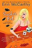 McCarthy, Erin: Sucker Bet ( Vegas Vampires, Book 4)
