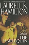 Hamilton, Laurell K.: The Harlequin