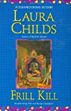 Childs, Laura: Frill Kill (A Scrapbooking Mystery)
