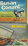 Conant, Susan: All Shots: A Dog Lover's Mystery