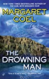 Coel, Margaret: The Drowning Man