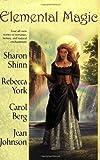 Shinn, Sharon: Elemental Magic