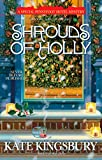 Kingsbury, Kate: Shrouds of Holly (A Special Pennyfoot Hotel Mystery)