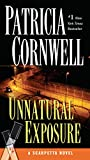 Cornwell, Patricia: Unnatural Exposure (A Scarpetta Novel)