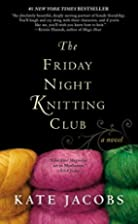 The Friday Night Knitting Club (Friday Night…