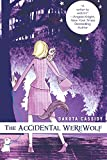 Cassidy, Dakota: The Accidental Werewolf (The Accidental Series, Book 1)