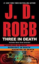 Three in Death (In Death) by J.D. Robb