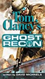 David Michaels,Tom Clancy: Ghost Recon (Tom Clancy's Ghost Recon)