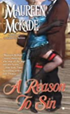 A Reason to Sin by Maureen McKade