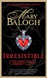 Balogh, Mary: Irresistible