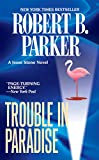 Parker, Robert B.: Trouble in Paradise