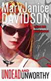 Davidson, MaryJanice: Undead and Unworthy (Queen Betsy, Book 7)