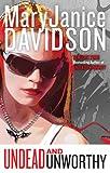 Davidson, MaryJanice: Undead and Unworthy (Queen Betsy, Book 7)