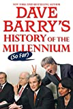Barry, Dave: Dave Barry's History of the Millennium (So Far)