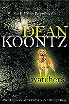 Watchers by Dean Koontz