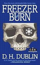 Freezer Burn by D.H. Dublin