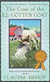Bishop, Claudia: The Case of the Ill-Gotten Goat (The Casebook of Dr. McKenzie)
